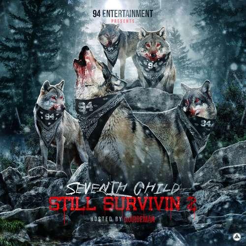 Seventh Child - Still Survivin