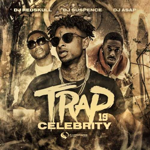 Various Artists - Trap Celebrity 19