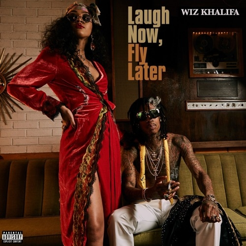 Wiz Khalifa Laugh Now, Fly Later