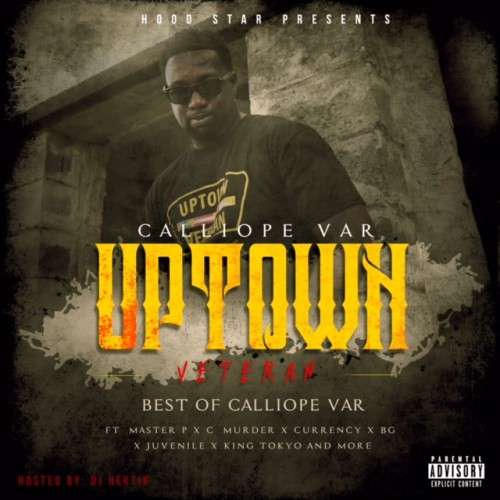 Calliope Var - Uptown Veterans (Best Of Calliope Var)