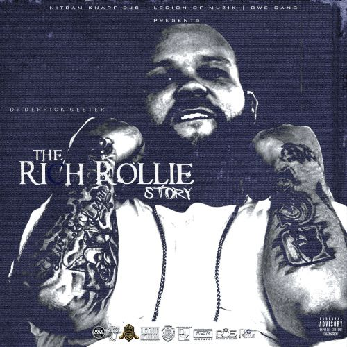 Rich Rollie The Rich Rollie Story