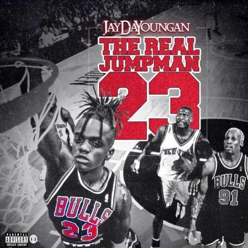 JayDaYoungan - The Real Jumpman 23