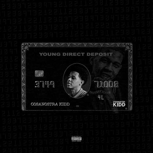 CosaNostra Kidd - Young Direct Deposit
