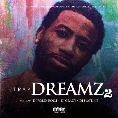 Trap Dreamz 2 - DJ Grady, DJ Flatline