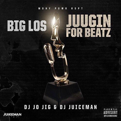 Big Los Juugin For Beatz