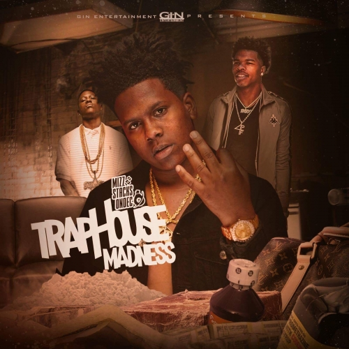 Traphouse Madness
