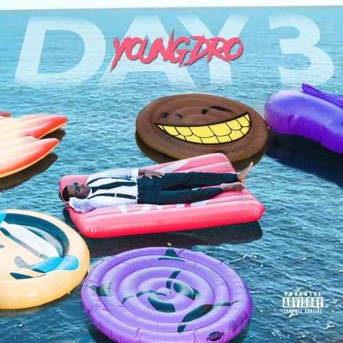 Young Dro - Day 3