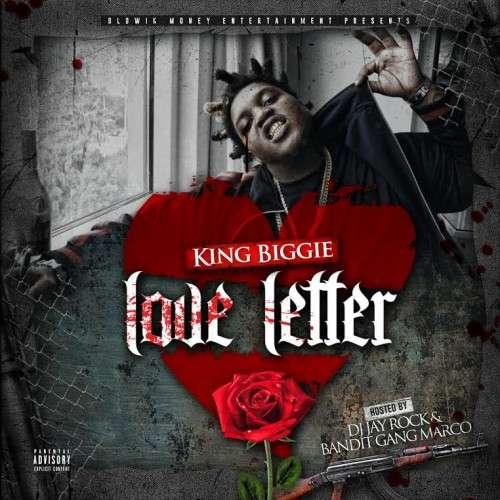 King Biggie - Love Letter (Hosted By Bandit Gang Marco)