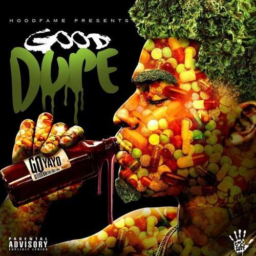 Go Yayo - Good Dope Vol. 1