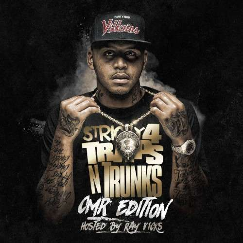 Various Artists - Strictly 4 The Traps N Trunks (CMR Edition) (Hosted By Ray Vicks)