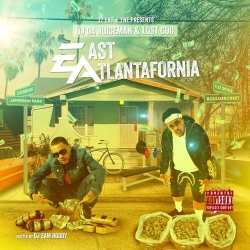OJ Da Juiceman & Lost God - East Atlantafornia