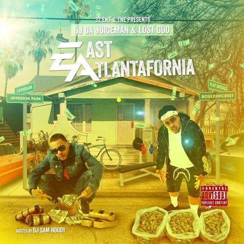 East Atlantafornia - OJ Da Juiceman & Lost God (Sam Hoody)