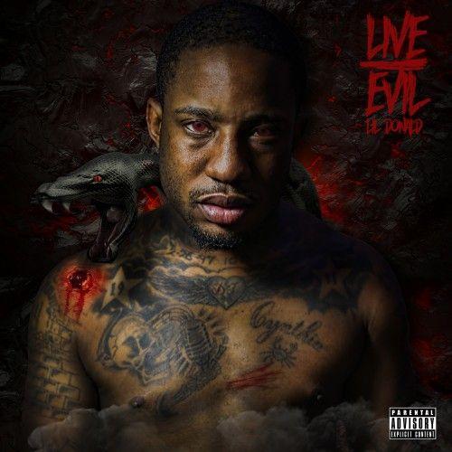 Live Evil - Lil Donald (DJ Boss Chic)