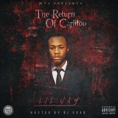 Lil Jay - Return Of Carlito