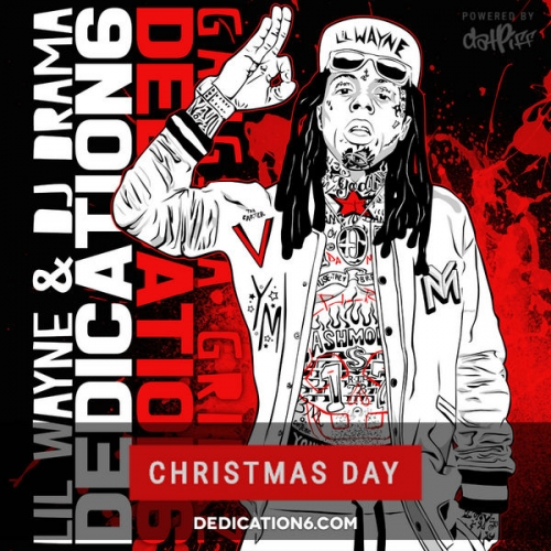 Dedication 6 - Lil Wayne (DJ Drama)