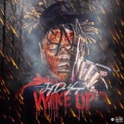 JayDaYoungan - Wake Up