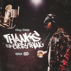Chevy Woods - Thanks For Everything