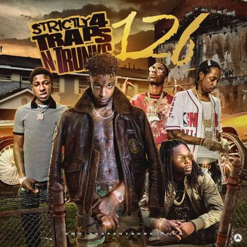 Various Artists - Strictly 4 The Traps N Trunks 126