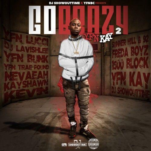 Go Brazy 2 - YFN Kay (DJ ShowOutTime)