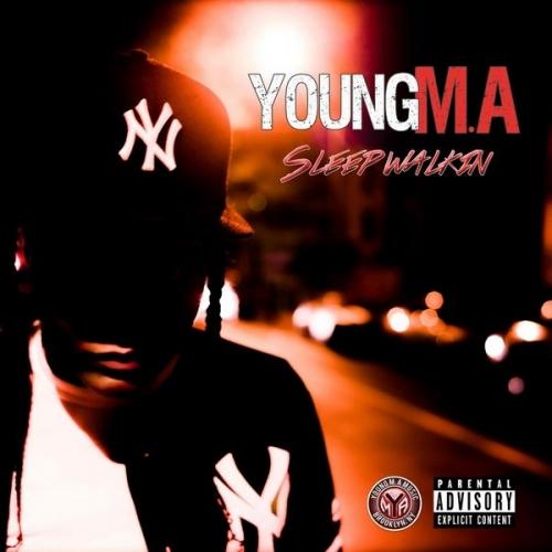 Sleep Walkin - Young M.A
