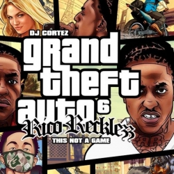 Rico Recklezz - Grand Theft Auto 6