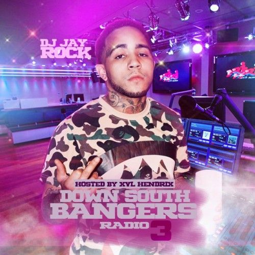 Down South Bangers Radio 3 (Hosted By XVL Hendrix) - DJ Jay Rock