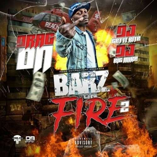 Drag On - Barz On Fire 2