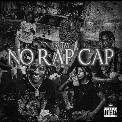 No Rap Cap - 4K Tay