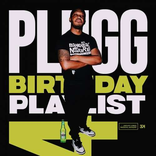 Various Artists - DJ Plugg Birthday Playlist 4