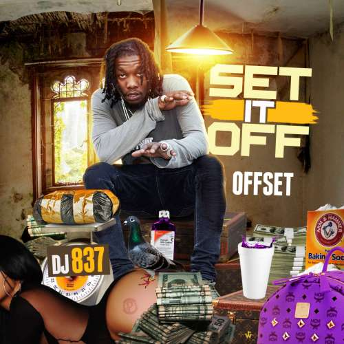 Offset - Set It Off