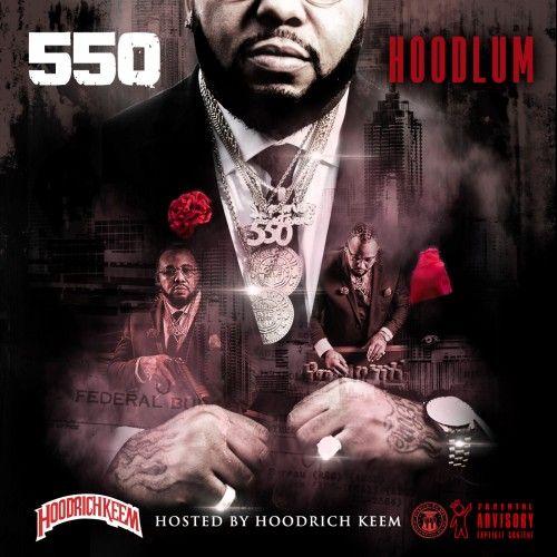 Hoodlum - 550 (Hoodrich Keem)