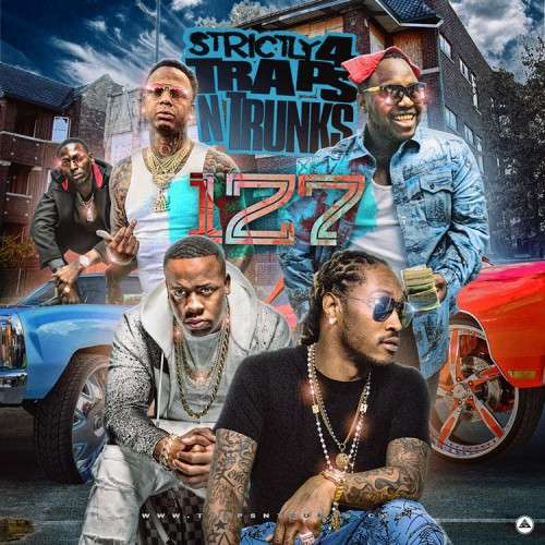 Various Artists - Strictly 4 The Traps N Trunks 127