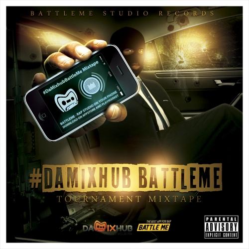DaMixhub BattleMe Tournament Mixtape -