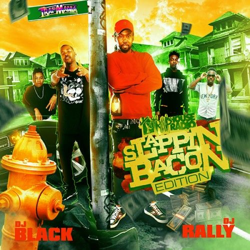 TrapHouse Radio: Slappin Bacon Edition - DJ Rally, DJ Black