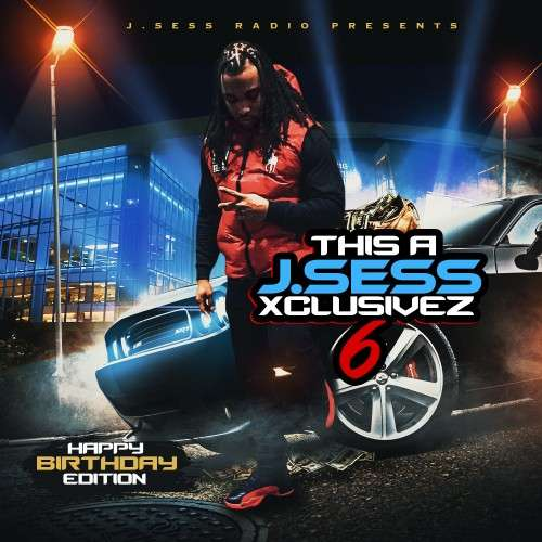 Various Artists - This A J.Sess Xclusivez 6