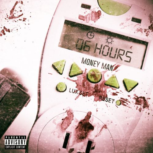 6 Hours - Money Man