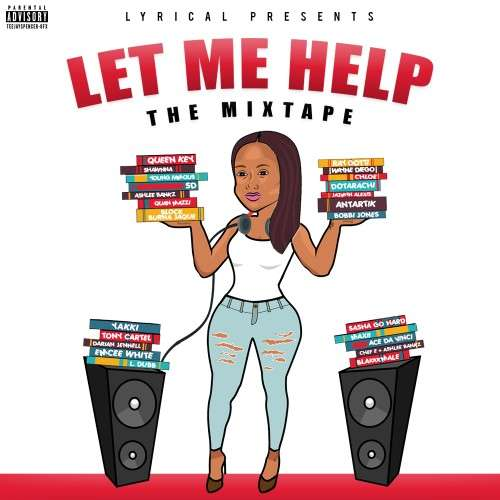 Various Artists - Lyrical Presents: Let Me Help The Mixtape