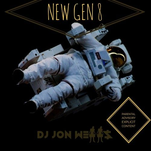 New Gen 8  - DJ Jon Wells
