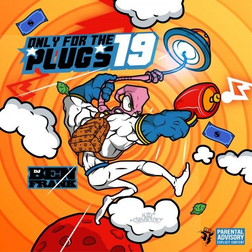 Only For The Plugs 19 - DJ Ben Frank, Mixtape Monopoly