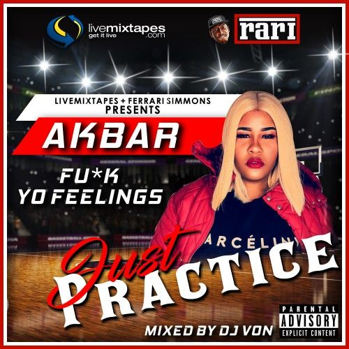 Just Practice (Hosted By Akbar) - Ferrari Simmons