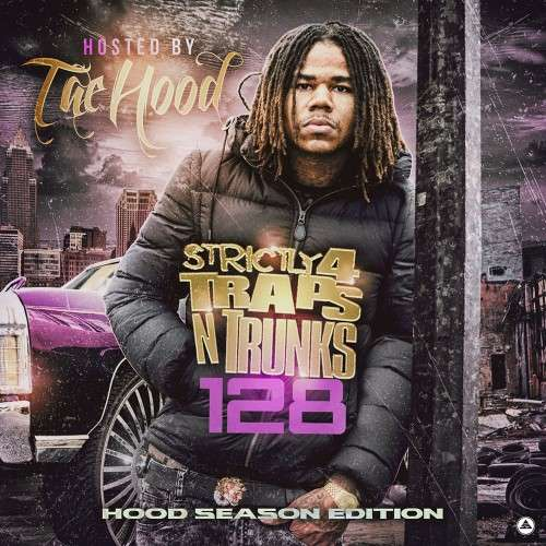 Various Artists - Strictly 4 The Traps N Trunks 128