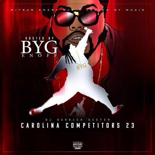 Carolina Competitors 23 - Byg Enoff (DJ Derrick Geeter)