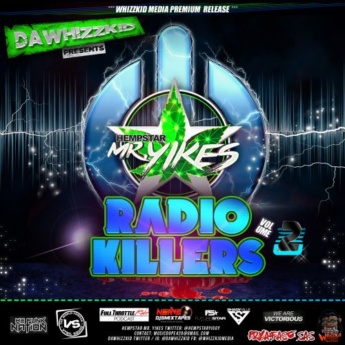 Radio Killers Vol. 2 - HempStar Mr. Yikes (dawhizzkid)