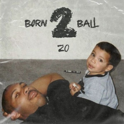 Born 2 Ball - Zo