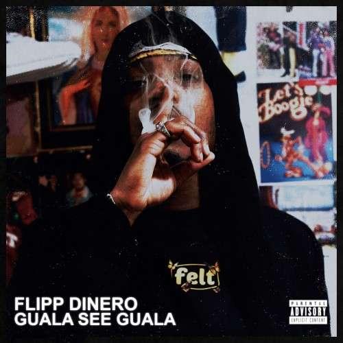 Flipp Dinero - GuaLa See GuaLa
