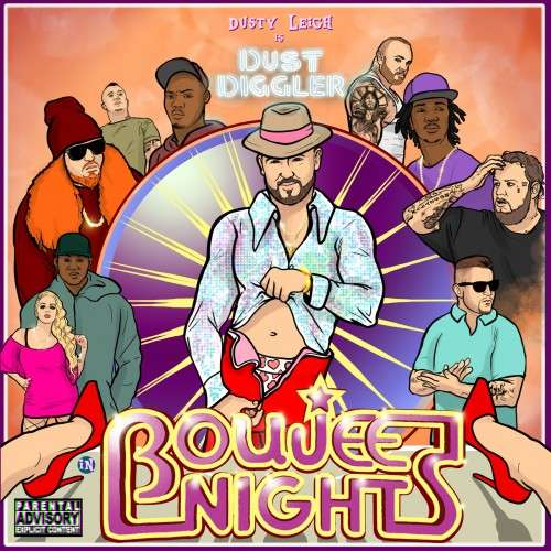 Dusty Leigh - Boujee Nights
