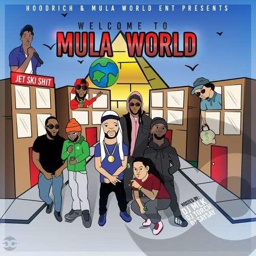 Mula Boyz - Welcome To Mula World
