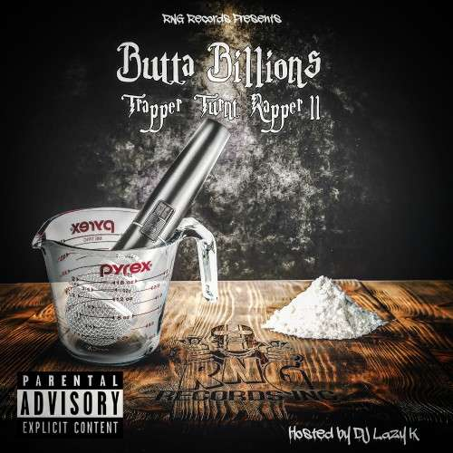 Butta Billions - Trapper Turnt Rapper 2