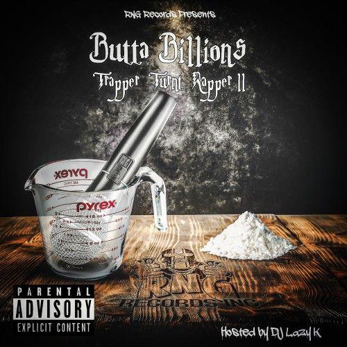 Trapper Turnt Rapper 2 - Butta Billions