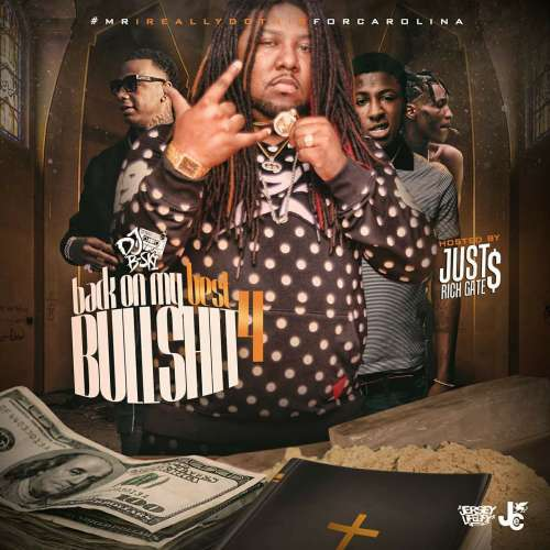 Various Artists - Back On My Best Bullshit 4 (Hosted By Just Rich Gates)